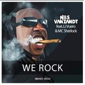 We Rock (feat. Li Vuero & MC Sherlock) - Single