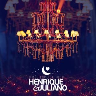 O Céu Explica Tudo (Ao Vivo) – Henrique & Juliano