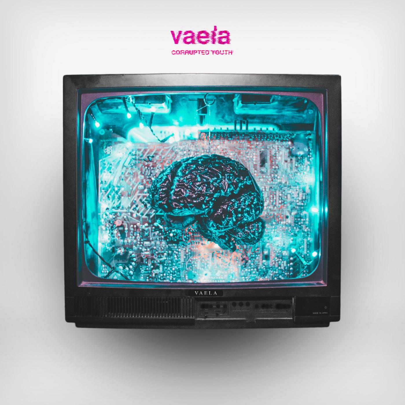 VAELA - Corrupted Youth [EP] (2017)
