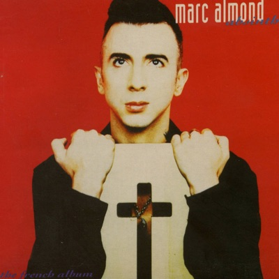 Absinthe: The French Album - Marc Almond