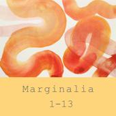 Marginalia 1-13