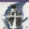 Tauren Wells - Hills and Valleys (Deluxe Edition)  artwork