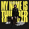 My Name Is Thunder - Single, Jet & The Bloody Beetroots
