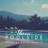 Poolside Ibiza 2017