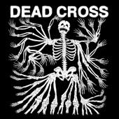 Dead Cross - Bela Lugosi's Dead