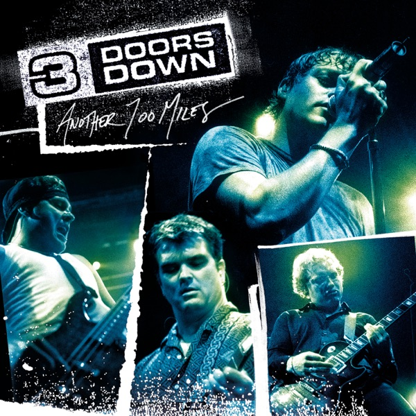 3 Doors Down mit Kryptonite