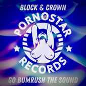 Go Bumrush the Sound - Block & Crown