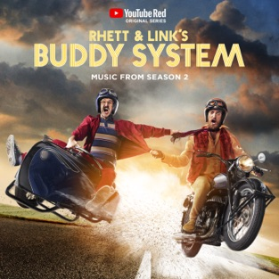 Rhett & Link's Buddy System (Music from Season 2) – Rhett and Link