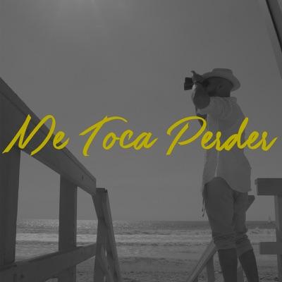 Me Toca Perder - Single - Bachata Heightz