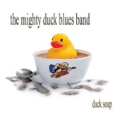 The Mighty Duck Blues Band - Don't Send Me No Valentine (feat. Cheryl Lescom)