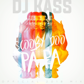 Scooby Doo Pa Pa (DJ Kass Official 2018 Mix)