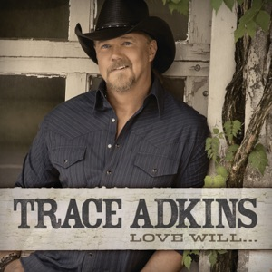 Trace Adkins - Watch the World End feat. Colbie Caillat