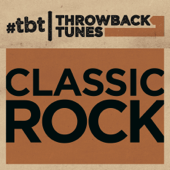 Various Artists - Throwback Tunes: Classic Rock  artwork