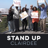 Clairdee featuring Tony Lindsay, Janice Maxie-Reid and Kenny Washington - Stand Up  feat. Tony Lindsay,Janice Maxie-Reid,Kenny Washington