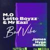 M.o, Lotto Boyzz & Mr Eazi - Bad Vibe