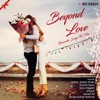 Beyond Love - Romantic Songs For Her