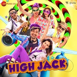 High Jack (Original Motion Picture Soundtrack) by Nucleya, Vibha Saraf,  SlowCheeta, Shwetang Shankar, Anurag Saikia & Rajat Tiwari
