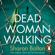 Sharon Bolton - Dead Woman Walking