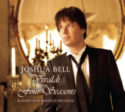 Vivaldi: The Four Seasons - Joshua Bell & Academy of St. Martin in the Fields - Joshua Bell & Academy of St. Martin in the Fields