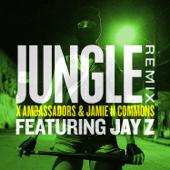Jungle Remix [feat. JAY Z] X Ambassadors & Jamie N Commons - X Ambassadors & Jamie N Commons