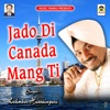 Jado Di Canada Mang Gyi Single