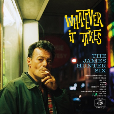 The James Hunter Six – Whatever It Takes