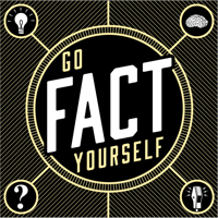 Podcast cover art for Go Fact Yourself
