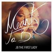 JB the First Lady - O.O.T.G.