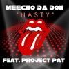 Nasty feat Project Pat Single