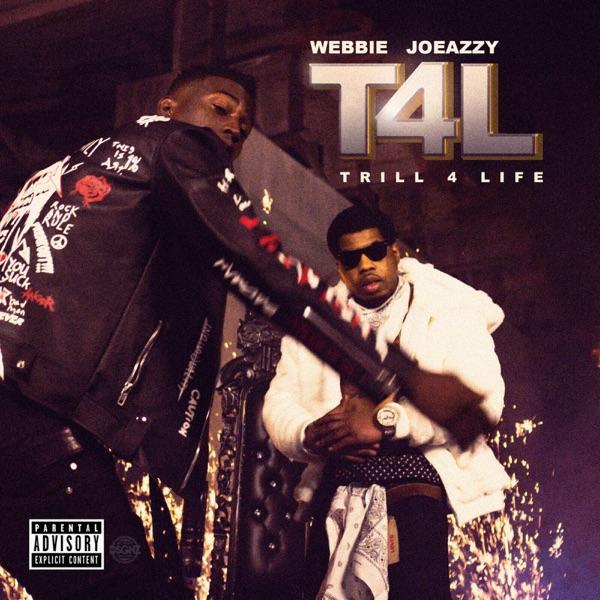 T4L (Trill 4 Life)