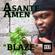 Asante Amen - Blaze