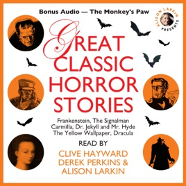 "Great Classic Horror Stories: Bonus Audio - ""The Monkey's Paw"""