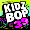 KIDZ BOP Kids - KIDZ BOP 39  artwork