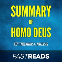 Summary of Homo Deus: Includes Key Takeaways & Analysis (Unabridged)