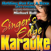 [Download] Holding Out For a Hero (live version) [Originally Performed By Michael Ball] [Instrumental] MP3