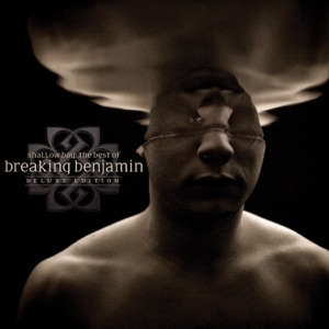 Shallow Bay - The Best of Breaking Benjamin (Deluxe Edition)