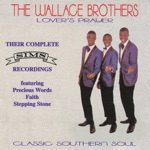 The Wallace Brothers - Precious Words