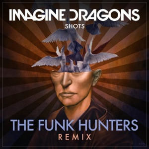 Shots (The Funk Hunters Remix) - Single Mp3 Download