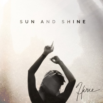 Sun and Shine (feat. Eric Rachmany) - HIRIE song