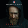The Monks of Norcia - BENEDICTA: Marian Chant from Norcia  artwork