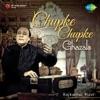 Chupke Chupke Ghazals