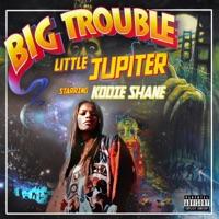 Big Trouble Little Jupiter Mp3 Download