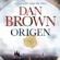 Dan Brown, Claudia Conde Fisas - Translator & Aleix Montoto Llagostera - Translator - Origen (Unabridged)