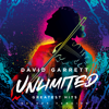 David Garrett - Unlimited - Greatest Hits (Deluxe Version) Grafik
