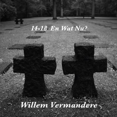 14-18 En Wat Nu? (Live) - Willem Vermandere