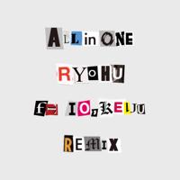 呂布 - All in One (Remix) [feat. IO & KEIJU] artwork