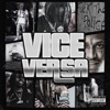 Vice Versa - EP, Nef The Pharaoh & ShooterGang Kony