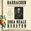 Zora Neale Hurston - Barracoon: The Story of the Last