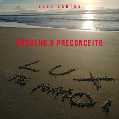 Orgulho & Preconceito - Single - Lulu Santos
