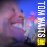 Tom Waits - Satisfied (Remastered)